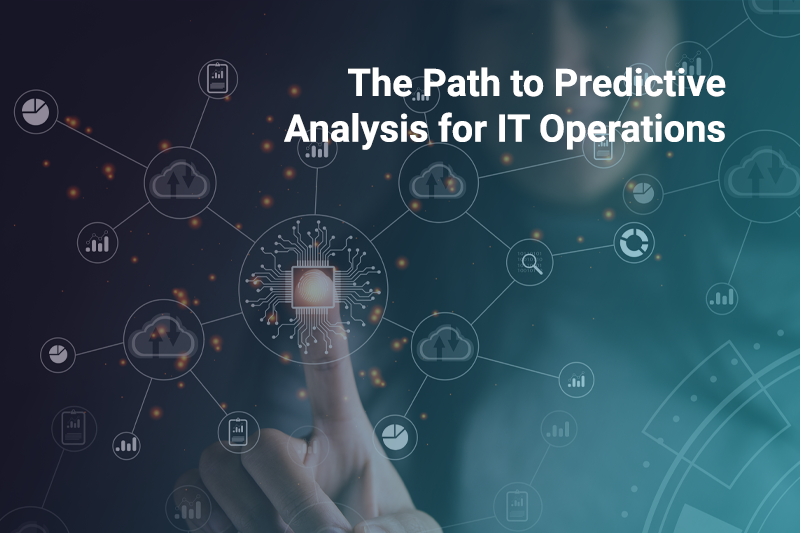 The Path to Predictive Analysis for IT Operations